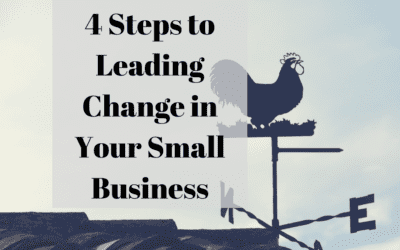 4 Steps to Leading Change in Your Small Business